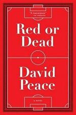 Red or Dead by David Peace (Paperback / softback, 2015)