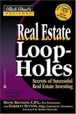 Real Estate Loopholes: Secrets of Successful Real Estate Investing [Rich Dad's A