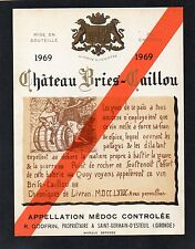 MEDOC VIEILLE ETIQUETTE CHATEAU BRIES CAILLOU 1969    §06/09§