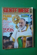 GENTE MESE N.1/1998 PADRE PIO IL PRIMO ALBO D'ORO DEL 1998 MICHELE FINI