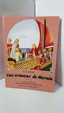 LAS CRONICAS DE NARNIA LIBRO 3 LA TRAVESIA DEL EXPLORADOR DEL AMANECER C S LEWIS