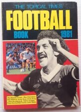 1981 THE TOPICAL TIMES FOOTBALL BOOK, SOCCER, RAY CLEMENCE RAY WILKINS ANDY GRAY