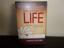 Read The Bible for Life Guiide to Understanding & Living God's Word