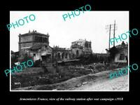 OLD LARGE HISTORIC MILITARY PHOTO ARMENTIERES FRANCE THE RAILWAY STATION c1918