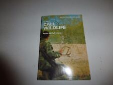 How To Call Wildlife: An Outdoor Book by Brian W. Dalrymple 1978 Pb B56
