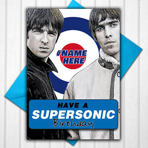 Oasis Supersonic Liam Gallagher Personalised Birthday Card Any Name or Relative