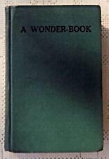 VINTAGE 1929 EDITION - A WONDER-BOOK FOR BOYS AND GIRLS - NATHANIEL HAWTHORNE