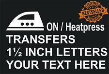Custom Iron On T-Shirt Transfers / 1½ inch letters / Heatpress / Various packs