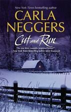 Cut and Run by Carla Neggers (2007, Paperback)