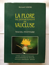 FLORE DEPARTEMENT VAUCLUSE 1991 GIRERD ILLUSTRE