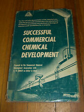Successful Commercial Chemical Development, H.M. Corley, John Wiley & Sons-1954