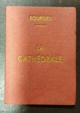 Dépliant photos souvenir la Cathédrale de Bourges, complet