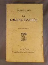 MAURICE BARRES / LA COLLINE INSPIREE / 1946 PLON