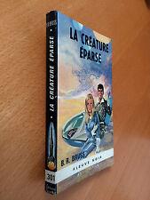 ► FLEUVE NOIR  ANTICIPATION N°301 - 1966 - LA CREATURE EPARSE - B.R.BRUSS