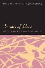 Scrolls of Love: Ruth and the Song of Songs, Lesleigh Cushing Stahlberg, Good Bo