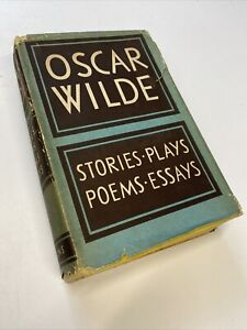 OSCAR WILDE - Stories Plays Poems Essays - 1948 New Collected Edition.