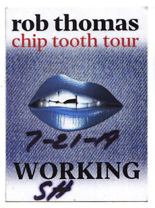 Rob Thomas Backstage Pass - 2019 Chip Tooth Tour - 7/21/19 - Canandaigua NY MB20