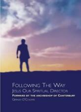 Following the Way,Gerald O'Collins