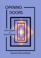 Opening Doors: What Happens in Gestalt Therapy, Rosenblatt, Daniel, New Book