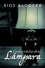 Cuentos a la Luz de Mi L Mpara (Paperback or Softback)