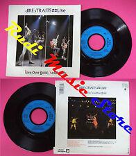 LP 45 7''DIRE STRAITS Love over gold Solid rock 1984 france VERTIGO no cd mc dvd
