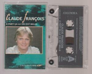 Claude François Collection Or Cassette K7 Tape Mc A Part Ca La Vie Est Belle