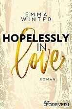 Hopelessly in Love: Roman (Weston-High-Reihe, Band ... | Buch | Zustand sehr gut