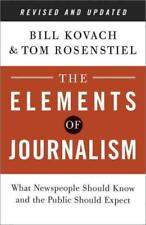 THE ELEMENTS OF JOURNALISM - KOVACH, BILL/ ROSENSTIEL, TOM - NEW PAPERBACK BOOK