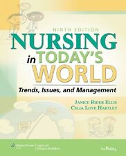 Nursing in Todays World: Trends, Issues, and Management (Point (Lippincott Will