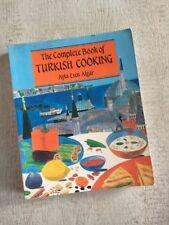 The Complete Book Of TURKISH COOKING Ayla Esen Algar