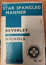 The Star Spangled Manner by Beverley Nichols 1937 hardback