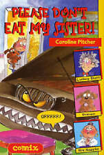Please Don't Eat My Sister! (Comix), New, Caroline Pitcher Book