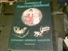 Antiques of American Childhood by Katharine Morrison McClinton s21b