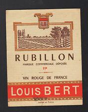 """ETIQUETTE ANCIENNE de VIN / RUBILLON """"Louis BERT Négociant"""" à BARSAC (33)"""