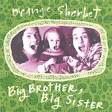 Big Brother, Big Sister * by Orange Sherbet (CD, Apr-2005, elephantred)