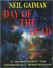 NEIL GAIMAN ~ DAY OF THE DEAD ~ ANNOTATED BABYLON 5 SCRIPT ~ INTRO STRACZYNSKI