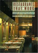 Restaurants that Work: Case Studies of the Best in the Industry by Dorf, Martin