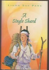 RARE FINE HC DJ 2001 First Ed First Printing Single Shard Linda Sue Park Newbery