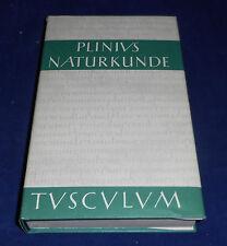 Plinius Narturkunde XII-XIII - Tusculum-Bücherei