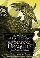 Shadow Dragons by Owen, James A.