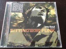 """""""Sitting on My Funk"""" by Jay Soul (CD, 2005, Lovecat Music) *GC*"""