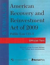 Stimulus: American Recovery and Reinvestment Act of 2009: PL 111-5: Of-ExLibrary