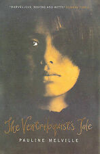 The Ventriloquist's Tale by Pauline Melville (Paperback, 1998)