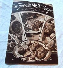 1935 OUR FAVOIRTE MEAT RECIPES J.T. MCMILLAN CO COOK BOOK - ST PAUL MN - ENGLISH