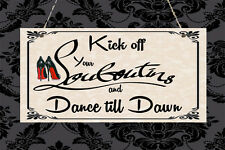 Louboutins Dance Party Wedding Shabby Shoes Plaque Sign Chic Home Gift Birthday