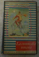SAROYAN - LA COMMEDIA UMANA - ED: MONDADORI - ANNO: 1949 (ZX)