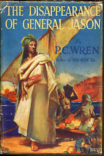 The Disappearance of General Jason-P.C. Wren-Canadian 1st in Dust Jacket-1940