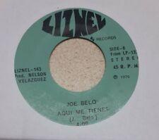 Joe Belo Ven A Mi / Aqui Me Tienes Liznel Record VG 45RPM #2301