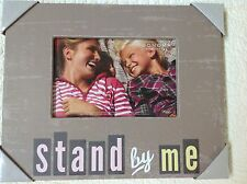"""Sonoma Caption Photo Frame """"Stand by Me"""" 4 X 6 Photo"""