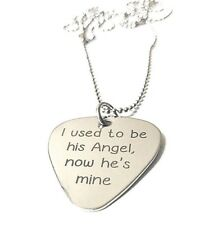 I Used To Be His Angel Now He's Mine · Necklace Custom Guitar Pick · Engraved